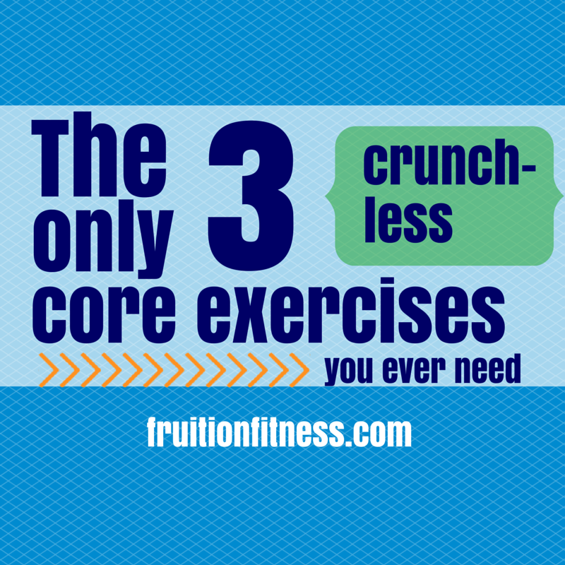 Cunchless Core Exercises