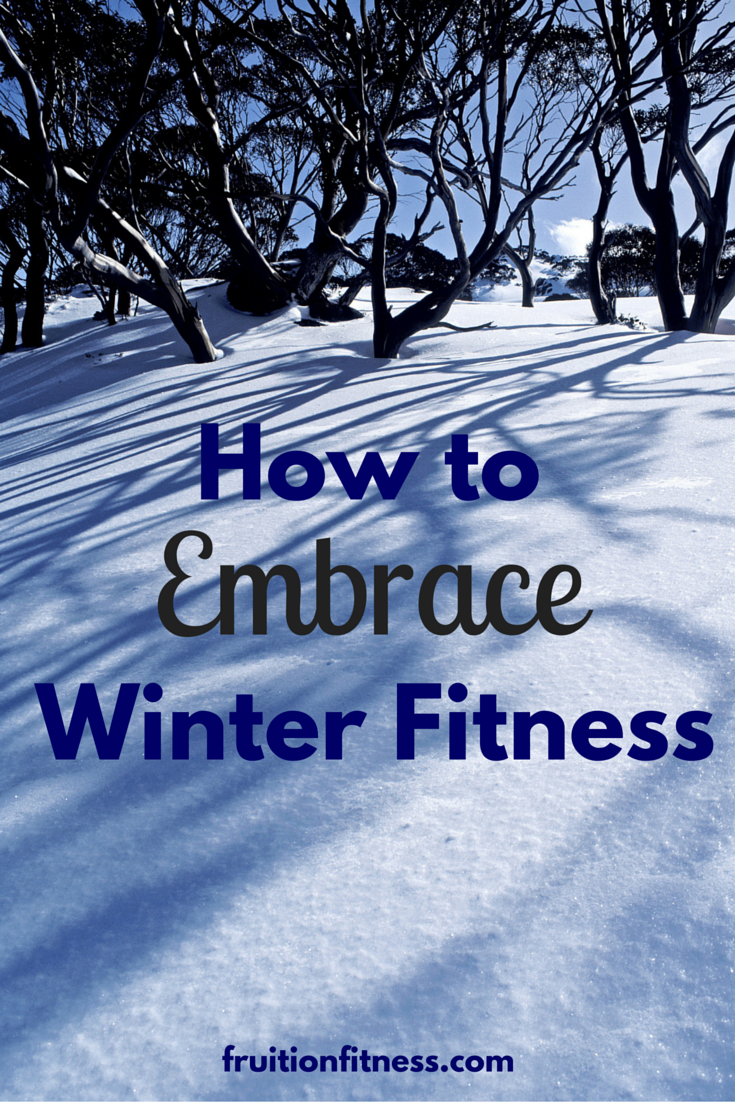 How to Embrace Winter Fitness
