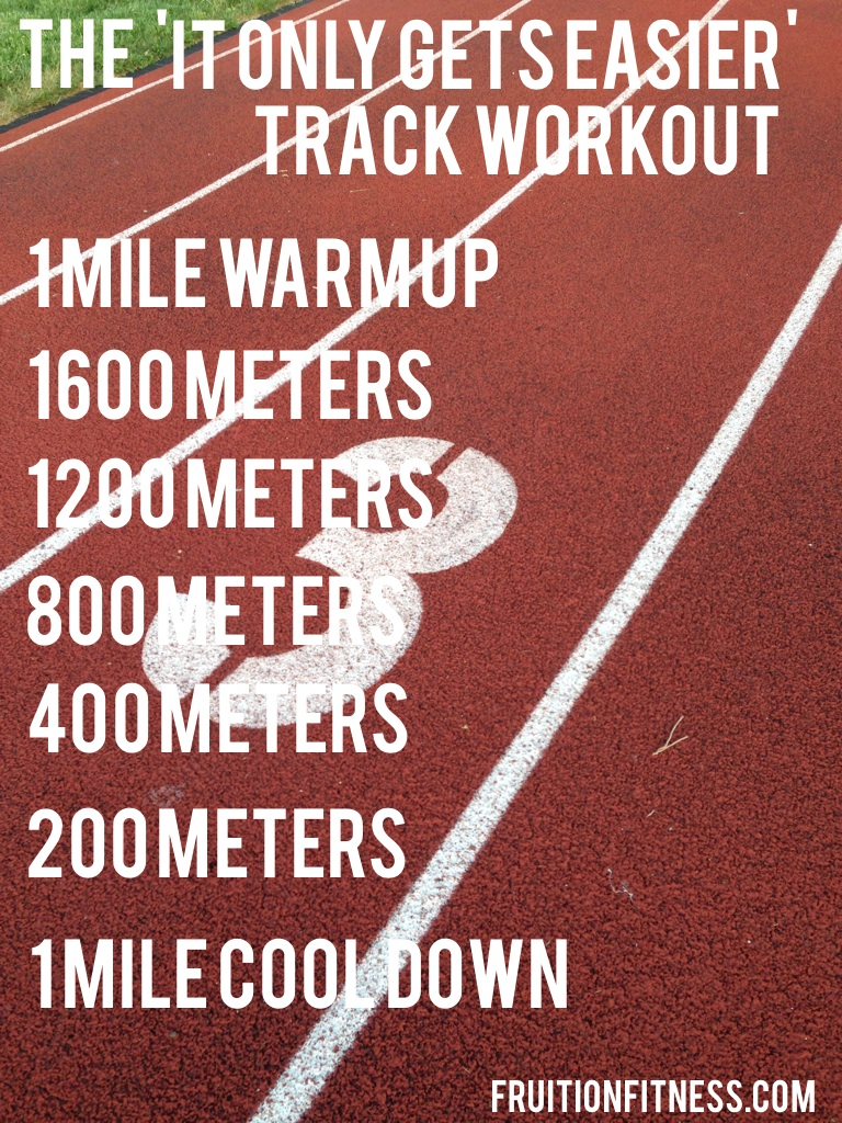 The 'It Only Gets Easier' Track Workout
