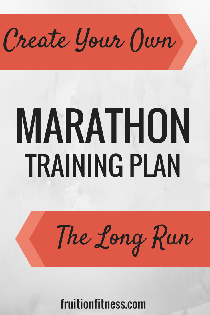 How I Create My Marathon Training Plan