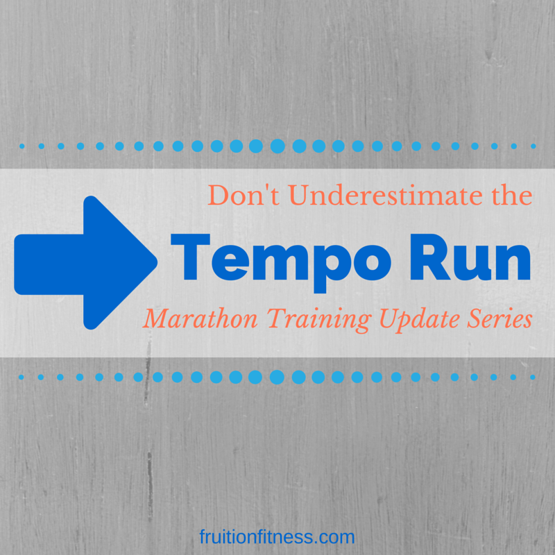 Don't Underestimate the Tempo Run