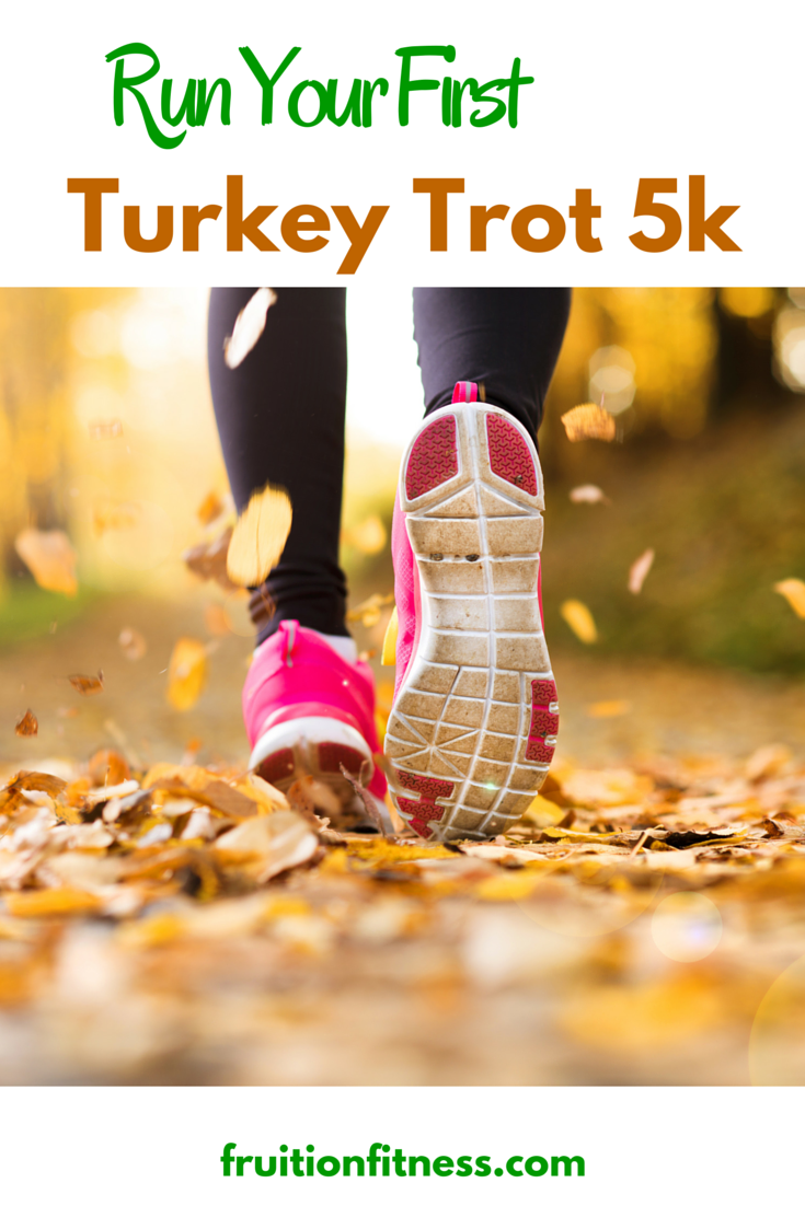 Run Your First Turkey Trot 5k