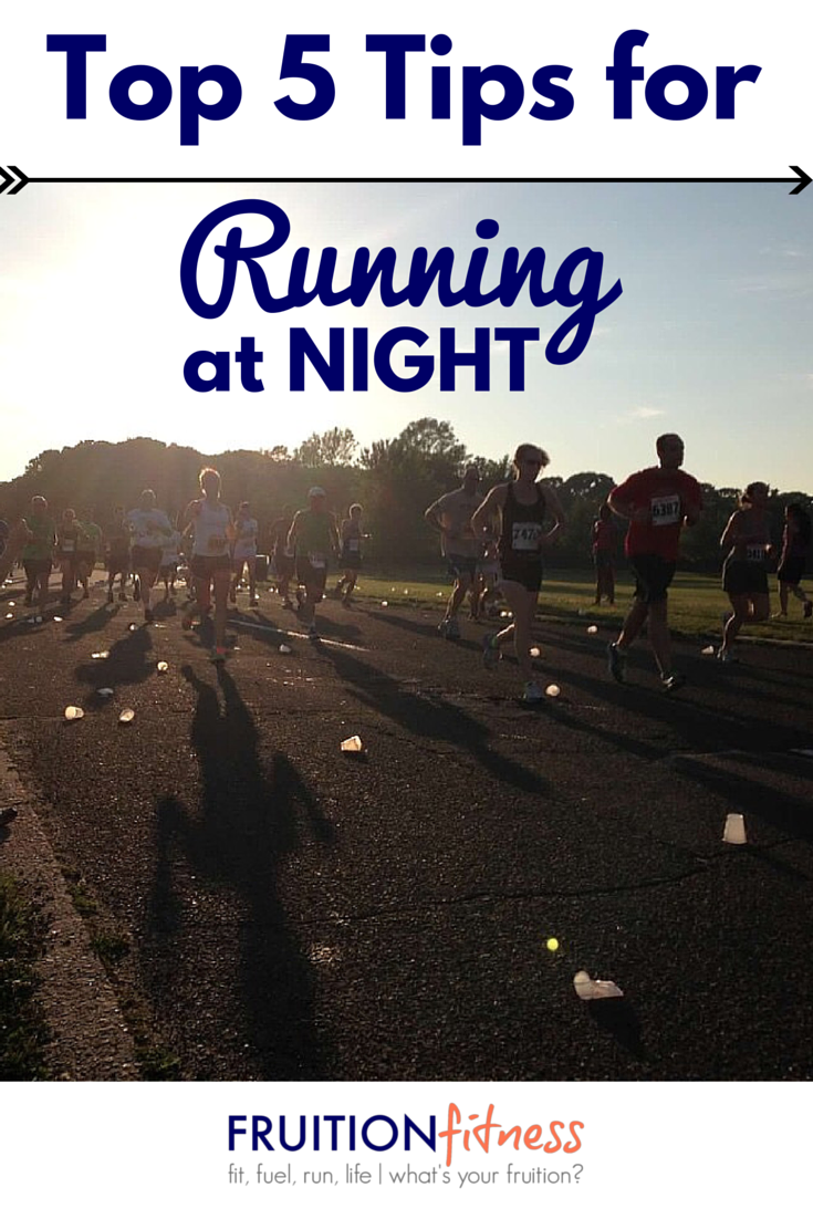 Top 5 Tips for Running at Night + Bonus Night-Time Race Checklist!