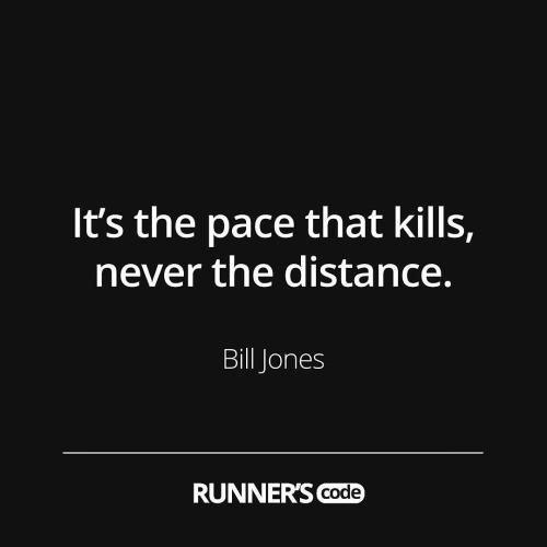 Pace kills