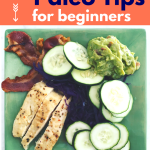 5 {No Fail!} Paleo Tips for Beginners + a bonus checklist for a smooth start!