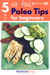 5 {No Fail!} Paleo Tips for Beginners
