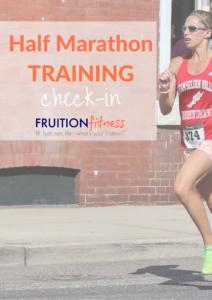Half Marathon Training Check-In