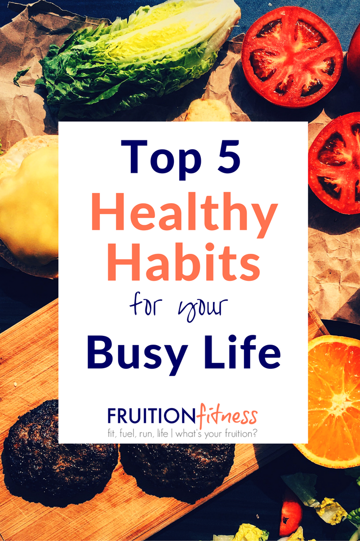 top-5-healthy-habits-for-your-busy-life