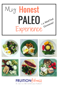 My Honest Paleo Experience + Well Fed Weeknights Giveaway!