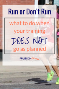 What to Do When Your Marathon Training {or half!} Does Not Go as Planned