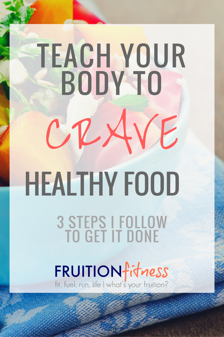how-to-crave-healthy-food