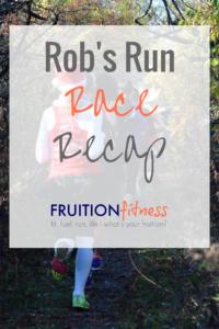 Rob's Run Race Recap 2016