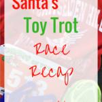 Santa's Toy Trot 5k Recap