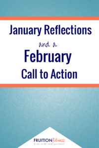 January Reflections + February Call to Action