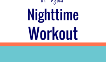 5 Tips to Make the Most of Your Nighttime Workout