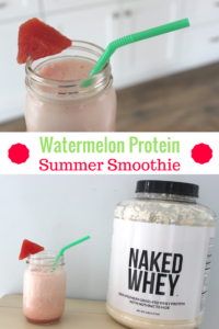 5 Healthy Summer Habits + Naked Protein Watermelon Smoothie